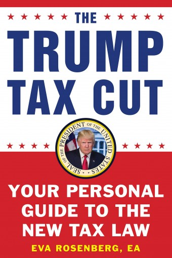 The Trump Tax Cut: Your Personal Guide to the New Tax Law